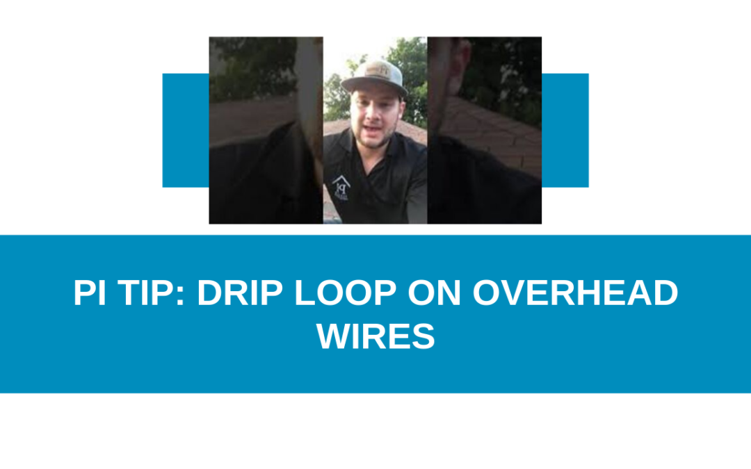 Drip Loop on Overhead Wires